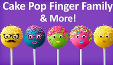 Cake Pop Finger Family Collection